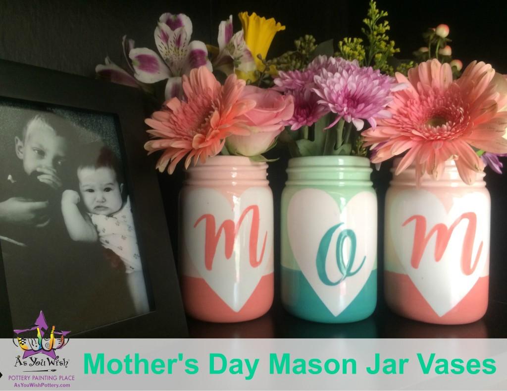 MothersDayMasonJars1